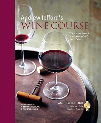 Andrew Jefford's Wine Course by Andrew Jefford