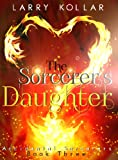 img - for The Sorcerer's Daughter (Accidental Sorcerers Book 3) book / textbook / text book
