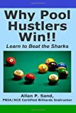 img - for Why Pool Hustlers Win: Learn to Beat the Sharks book / textbook / text book
