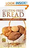 Gluten-Free Bread: Delicious Easy Homemade Bread