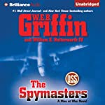 The Spymasters: A Men at War Novel, Book 7 (       UNABRIDGED) by W. E. B. Griffin, William E. Butterworth IV Narrated by Christopher Lane
