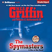 The Spymasters: A Men at War Novel, Book 7 | W.E.B. Griffin, William E. Butterworth IV