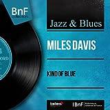 Kind of Blue (feat. Julian Adderley, John Coltrane, Bill Evans, Winton Kelly, Paul Chambers, Jimmy Cobb) [Mono Version]