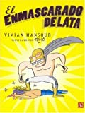 img - for El Enmascarado de Lata (A la Orilla del Viento) (Spanish Edition) book / textbook / text book