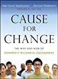 Cause for Change: The Why and How of Nonprofit Millennial Engagement