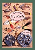 img - for Antique Fly Reels: A History & Value Guide by Homel, Daniel B., Homel, Dan (1998) Paperback book / textbook / text book