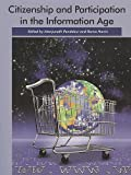 img - for Citizenship and Participation in the Information Age book / textbook / text book