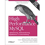 "High Performance MySQL. Optimierung, Datensicherung, Replikation & Lastverteilungvon ""Baron Schwartz"""