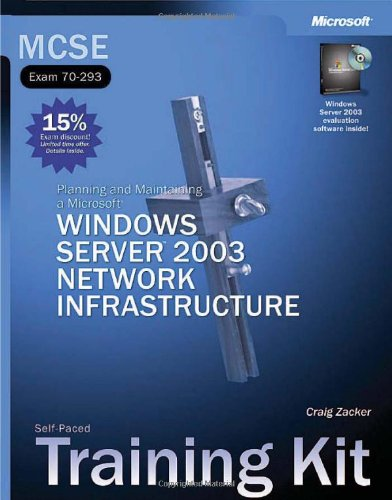 MCSE Self Paced Training Kit: Planning & Maintaining a Microsoft Windows Server 2003 Network Infrastructure