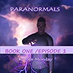 Paranormals, Book One/Episode 1 | Rumor Monday