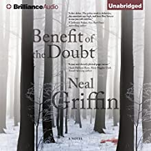 Benefit of the Doubt (       UNABRIDGED) by Neal Griffin Narrated by Fleet Cooper