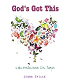 God's Got This: Adventures in Hope
