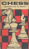 Chess: Quotations From the Masters