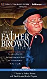 img - for Father Brown Mysteries, The - The Actor and the Alibi, The Worst Crime in the World, The Insoluble Problem, and The Eye of Apollo: A Radio Dramatization book / textbook / text book