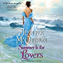 Summer is for Lovers Audiobook by Jennifer McQuiston Narrated by Lana J. Weston