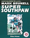img - for Mark Brunell: Super Southpaw book / textbook / text book