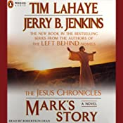 Mark's Story: The Jesus Chronicles | [Tim LaHaye, Jerry B. Jenkins]