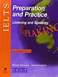 img - for IELTS Preparation and Practice: Listening and Speaking, Second Edition by Sahanaya, Wendy, Lindeck, Jeremy (2002) Paperback book / textbook / text book