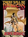 There Will be Dragons (Council Wars B...