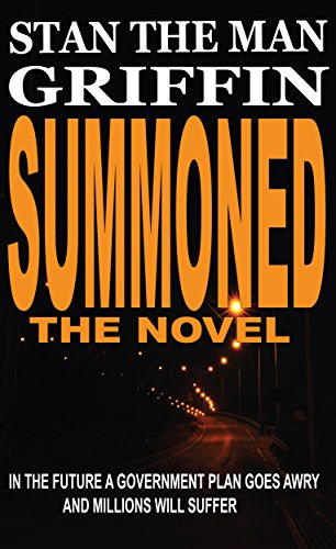 Book: Summoned The Novel by Stan Griffin