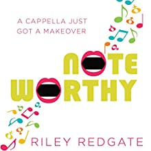 Noteworthy Audiobook by Riley Redgate Narrated by Bailey Carr