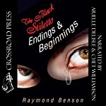 The Black Stiletto: Endings & Beginnings | Raymond Benson