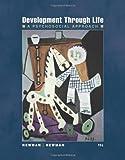 Development Through Life: A Psychosocial Approach (PSY 232 Developmental Psychology)