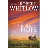 Higher Hopeby Robert Whitlow
