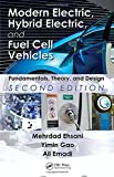 Modern Electric, Hybrid Electric, and Fuel Cell Vehicles: Fundamentals, Theory, and Design, Second Edition