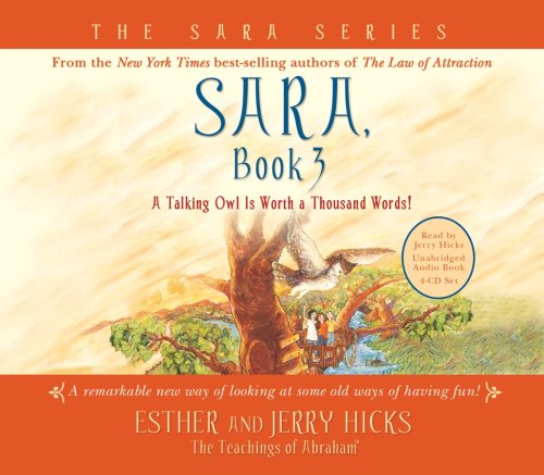 Sara, Book 3 4-CD: A Talking Owl Is Worth a Thousand Words!