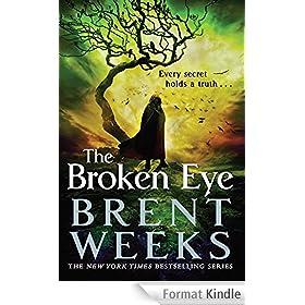 The Broken Eye: Book 3 of Lightbringer
