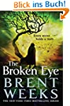 The Broken Eye: Book 3 of Lightbringe...