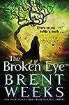 The Broken Eye: Book 3 of Lightbringe...