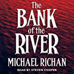 The Bank of the River | Michael Richan