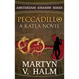 Peccadillo - A Katla Novel (Amsterdam Assassin Series Book 2)by Martyn V. Halm