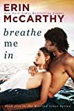 Breathe Me In (Blurred Lines Book 5)