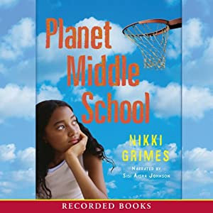 Planet Middle School | [Nikki Grimes]