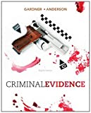 img - for Criminal Evidence: Principles and Cases book / textbook / text book