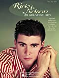 Ricky Nelson - 20 Greatest Hits (Piano/Vocal/Guitar Artist Songbook)