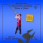 Taylor Davis: Flame of Findul, Episode 4: Serial Adventures, 1.4 | Michelle Isenhoff