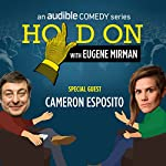Ep. 24: Just for Laughs Festival: Cameron Esposito | Eugene Mirman,Cameron Esposito