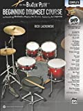 Rich Lackowski On the Beaten Path -- Beginning Drumset Course, Complete: An Inspiring Method to Playing the Drums, Guided by the Legends (Book & DVD-ROM)