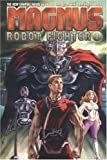 Magnus 1: Robot Fighter (Magnus, Robot Fighter) (v. 1)