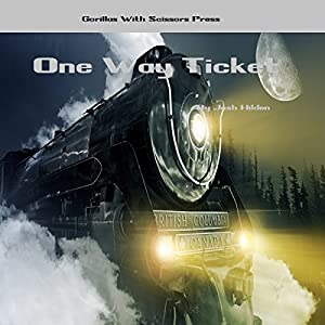 One Way Ticket Audiobook