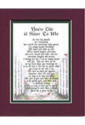 You're Like A Sister To Me, #150, Touching 8x10 Poem For A Friend. Double-Matted In Burgundy Over Dark Green And Enhanced With Watercolor Graphics.