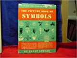 img - for The Picture Book of Symbols - Over 1000 Sybols Designs Pictographs Sigils Emblems and Ideograms book / textbook / text book