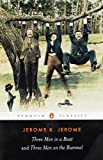 Three Men in a Boat and Three Men on the Bummel (0140437509) by Jerome, Jerome K.