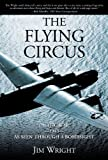 The Flying Circus: Pacific War--1943--as Seen Through a Bombsight