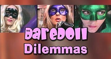 The DareDoll Dilemmas, Episode 7
