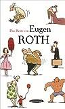 Das Beste von Eugen Roth - Eugen Roth